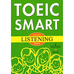 Toeic Smart Green Book Listening (Kèm CD)