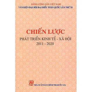 Chiến Lược Phát Triển Kinh Tế - Xã Hội 2011 - 2020