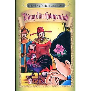 Truyện Cổ Tích Việt Nam - Nàng Dâu Thông Minh