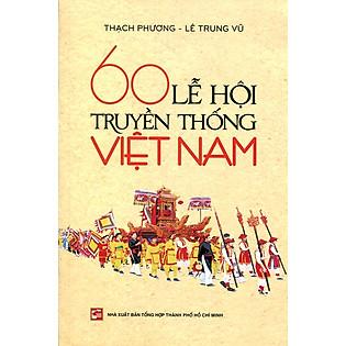 60 Lễ Hội Truyền Thống Việt Nam