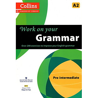 Collins Work On Your Grammar - Pre - Intermediate (A2)