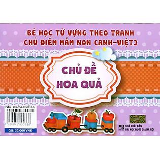 Bé Học Từ Vựng Theo Tranh - Chủ Đề Hoa Quả (Song Ngữ Anh - Việt)