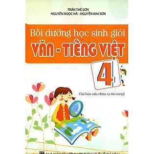 Bồi Dưỡng Học Sinh Giỏi Văn - Tiếng Việt Lớp 4
