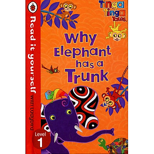 Read It Yourself With Ladybird - Why Elephant Has A Trunk