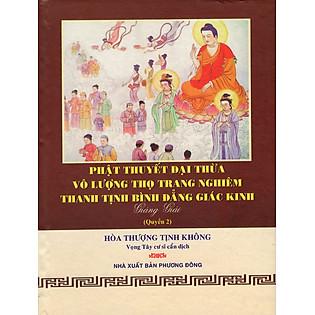Phật Thuyết Đại Thừa Vô Lượng Thọ Trang Nghiêm Thanh Tịnh Bình Đẳng Giác Kinh (Quyển 2)