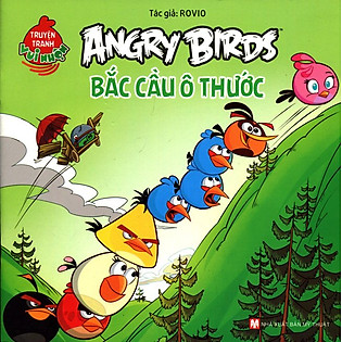 Truyện Tranh Vui Nhộn Angry Birds - Bắc Cầu Ô Thước