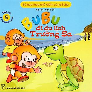 Bé Học Theo Chủ Điểm Cùng Bubu - Bubu Đi Du Lịch Trường Sa