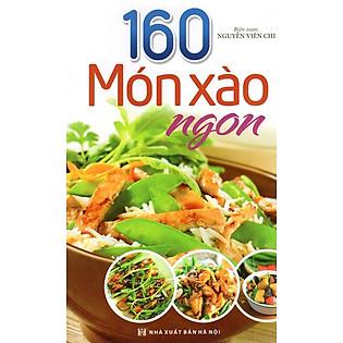 160 Món Xào Ngon