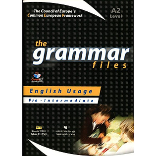 The Grammar Files A2 Pre - Intermediate (Không CD)