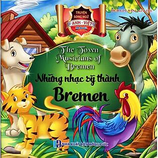 Những Nhạc Sỹ Thành Bremen (Song Ngữ Anh - Việt)