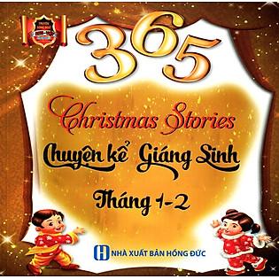 365 Chuyện Kể Giáng Sinh Tháng 1 - 2 (Song Ngữ Anh - Việt)