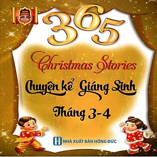 365 Chuyện Kể Giáng Sinh Tháng 3 - 4 (Song Ngữ Anh - Việt)