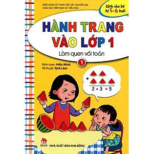 Hành Trang Vào Lớp 1 - Làm Quen Với Toán (Tập 1)