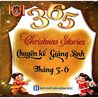 365 Chuyện Kể Giáng Sinh Tháng 5 - 6 (Song Ngữ Anh - Việt)