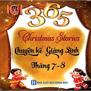 365 Chuyện Kể Giáng Sinh Tháng 7 - 8 (Song Ngữ Anh - Việt)