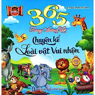 365 Chuyện Kể Loài Vật Vui Nhộn Tháng 1 - 2 (Song Ngữ Anh - Việt)