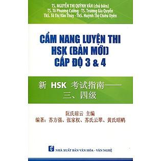 Cẩm Nang Luyện Thi HSK (Bản Mới) - Cấp Độ 3 & 4 (Kèm CD)