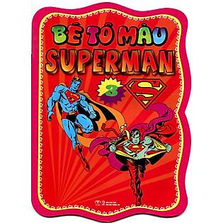 Bé Tô Màu Superman (Tập 3)
