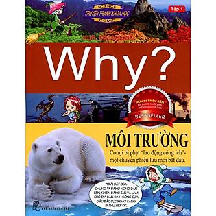 Truyện Tranh Khoa Học Why - Môi Trường (Tập 1)