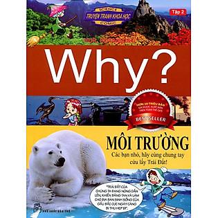 Truyện Tranh Khoa Học Why - Môi Trường (Tập 2)