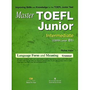 Master TOEFL Junior Cefr Intermedicate Level B1 (Không CD)