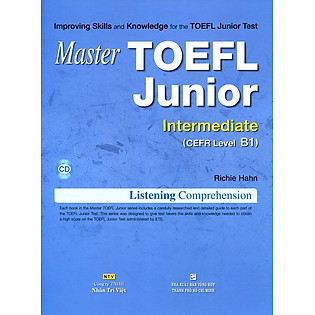 Master TOEFL Junior Cefr Level Intermediate B1 (Kèm CD)