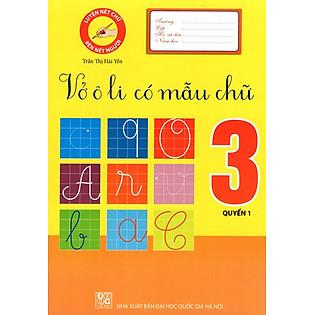 Vở Ô Li Có Mẫu Chữ Lớp 3 (Quyển 1)