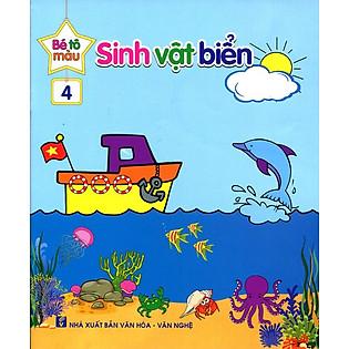 Bé Tô Màu (Tập 4) - Sinh Vật Biển