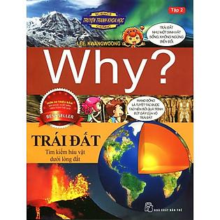 Truyện Tranh Khoa Học Why - Trái Đất (Tập 2)