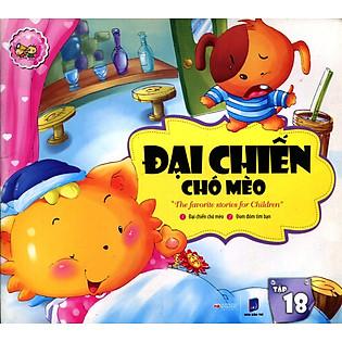 Những Câu Chuyện Trẻ Em Yêu Thích Nhất - Đại Chiến Chó Mèo