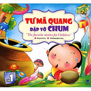 Những Câu Chuyện Trẻ Em Yêu Thích Nhất - Tư Mã Quang Đập Vỡ Chum