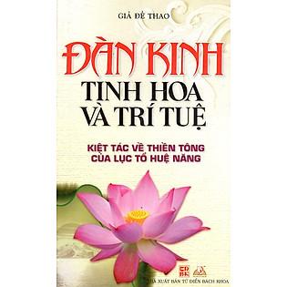 Đàn Kinh - Tinh Hoa Và Trí Tuệ