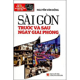Sài Gòn Trước Và Sau Ngày Giải Phóng