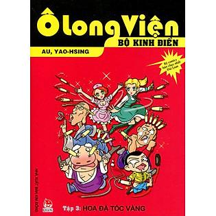 Ô Long Viện - Bộ Kinh Điển (Tập 3): Hoa Đà Tóc Vàng