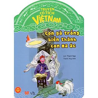 Truyện Cổ Tích Việt Nam - Con Gà Trống Biến Thành Con Ma Ác