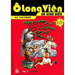Ô Long Viện - Bộ Kinh Điển (Tập 7): Olimpig