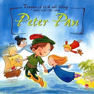 Truyện Cổ Tích Nổi Tiếng (Song Ngữ Việt Anh) - Peter Pan (Tái Bản 2014)