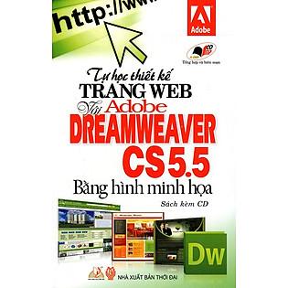 Tự Học Thiết Kế Trang Web Với Adobe Dreamweaver CS5.5 (Kèm CD)