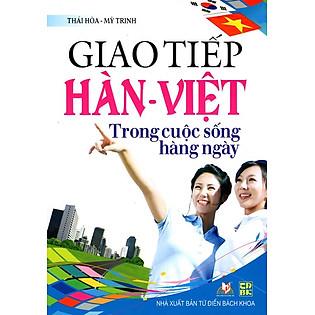 Giao Tiếp Hàn - Việt Trong Cuộc Sống Hàng Ngày