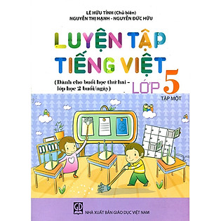Luyện Tập Tiếng Việt Lớp 5 - Tập 1