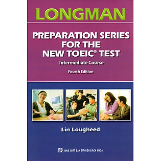 Longman Preparation Series For The New Toeic Test - Intermediate Course (Kèm CD)