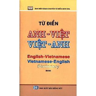 """""""Từ Điển Anh - Việt, Việt - Anh (Khổ Nhỏ)"""""""