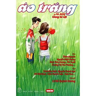 Áo Trắng (Tập 10.2015) - Giang Hồ Vặt