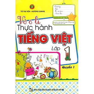 Vở Ô Li Thực Hành Tiếng Việt Lớp 1 (Quyển 1)