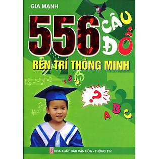 556 Câu Đố Rèn Luyện Trí Thông Minh