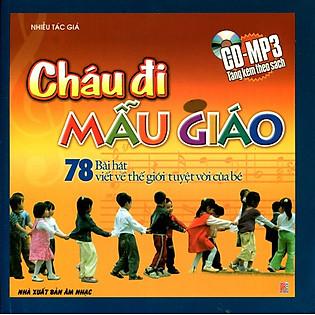 Cháu Đi Mẫu Giáo (Kèm CD)