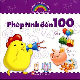 Bé Học Đếm Qua Hình Vẽ - Phép Tính Đến 100