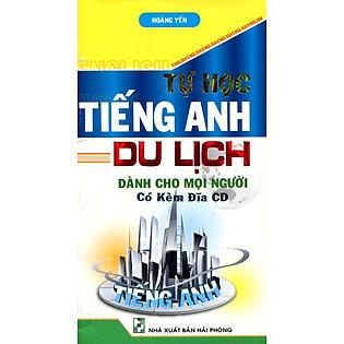 Tự Học Tiếng Anh Du Lịch (Kèm CD)