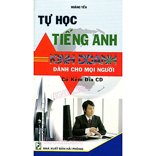 Tự Học Tiếng Anh Kinh Doanh (Kèm CD)