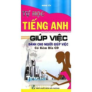 Tự Học Tiếng Anh Dành Cho Người Giúp Việc (Kèm CD)
